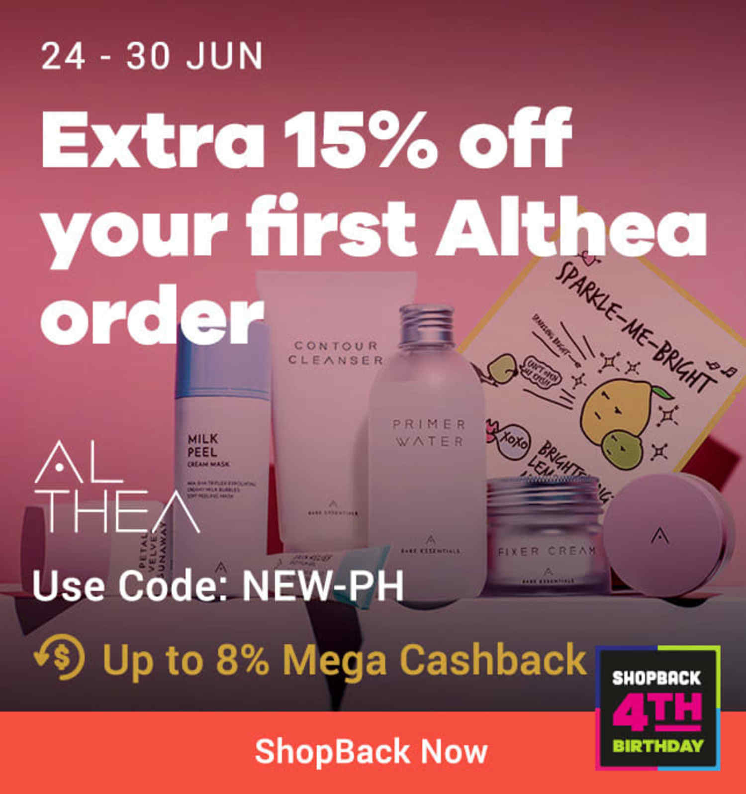 Althea Extra 15% off your first Althea order | Use code NEW-PH Up to 8% Mega Cashback (was <7%)