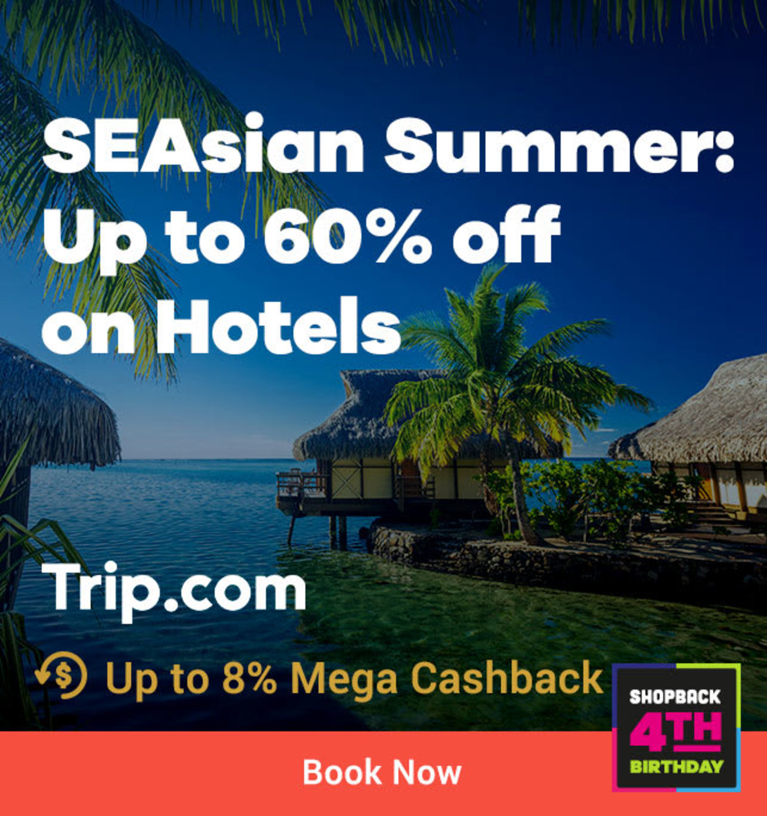 Trip.com Southeast Asian Summer: Up to 60% off on Hotels Up to 8% Mega Cashback (was <6%)