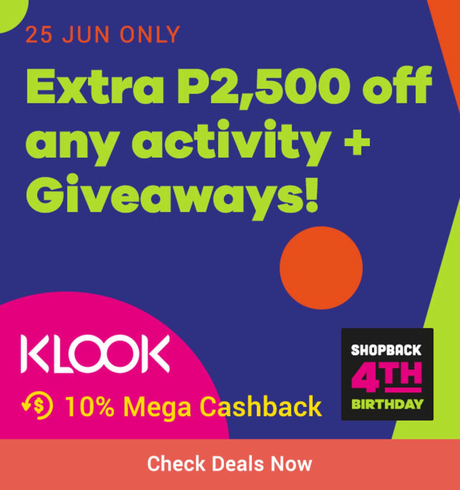 25 Jun Only | Extra P2,500 off on KLOOK activity + 10% Mega Cashback