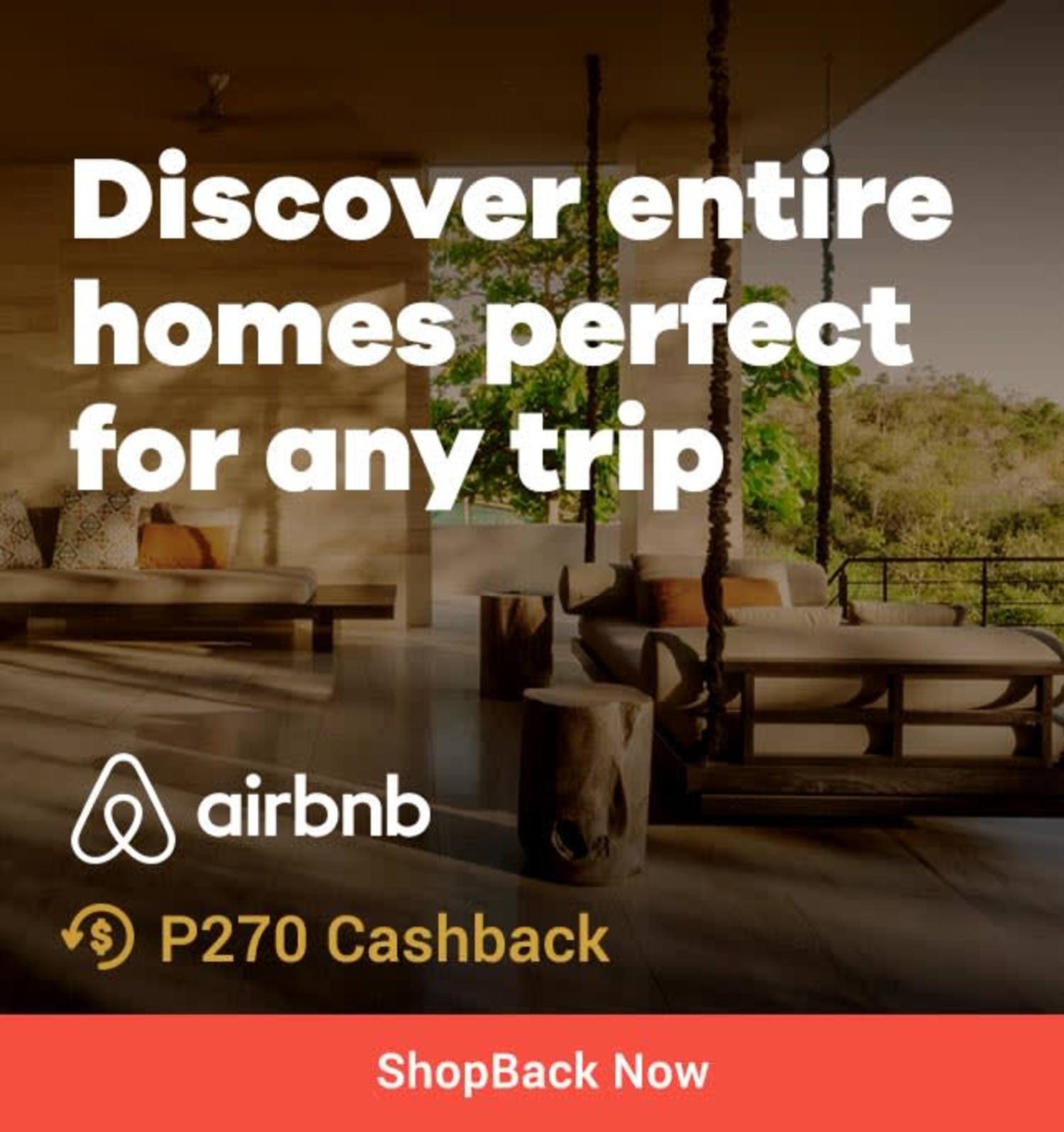 Airbnb Discover entire homes perfect for any trip + P270 Cashback