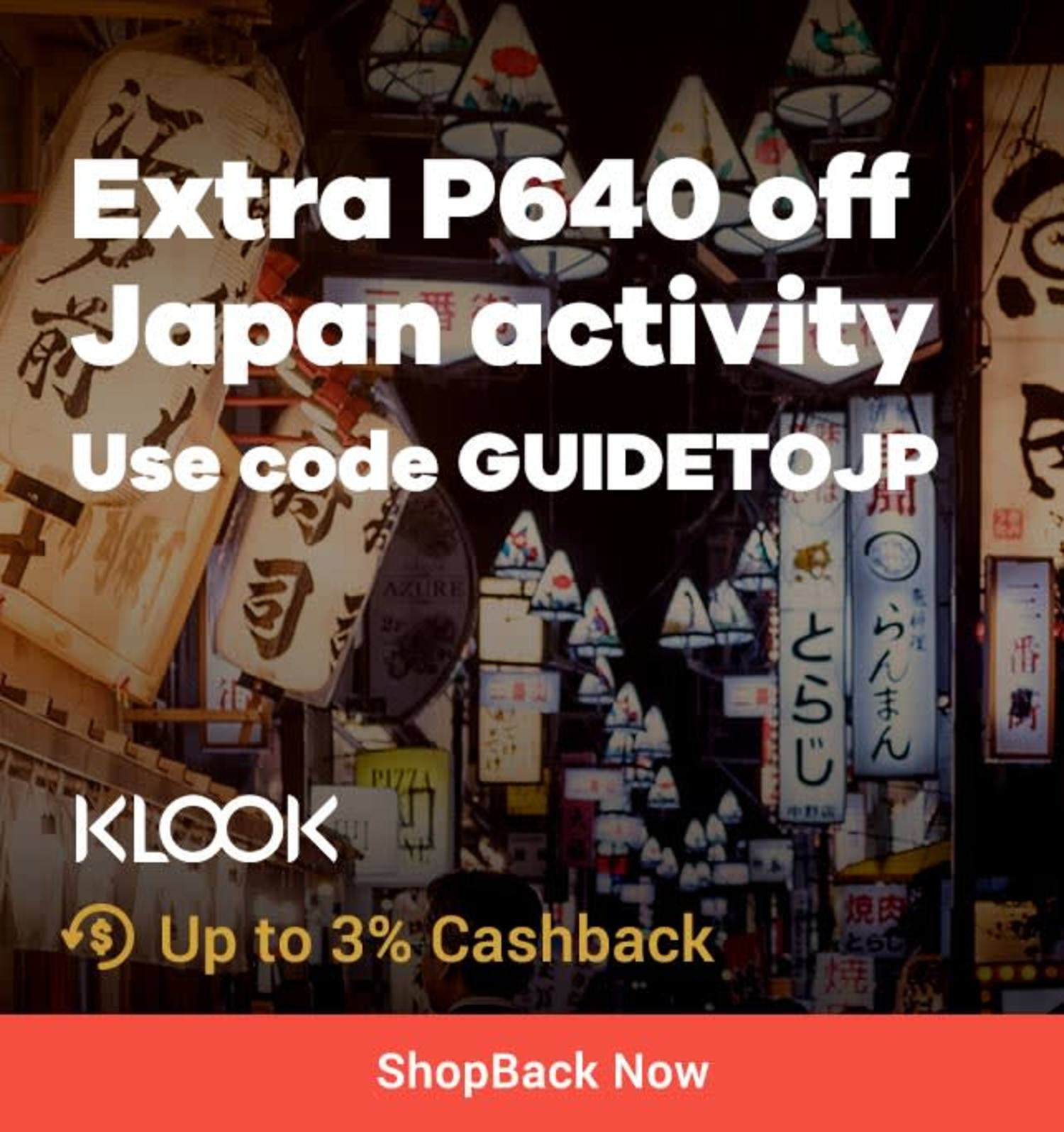 KLOOK Extra P650 off any Japan Activity + Up to 3% Cashback