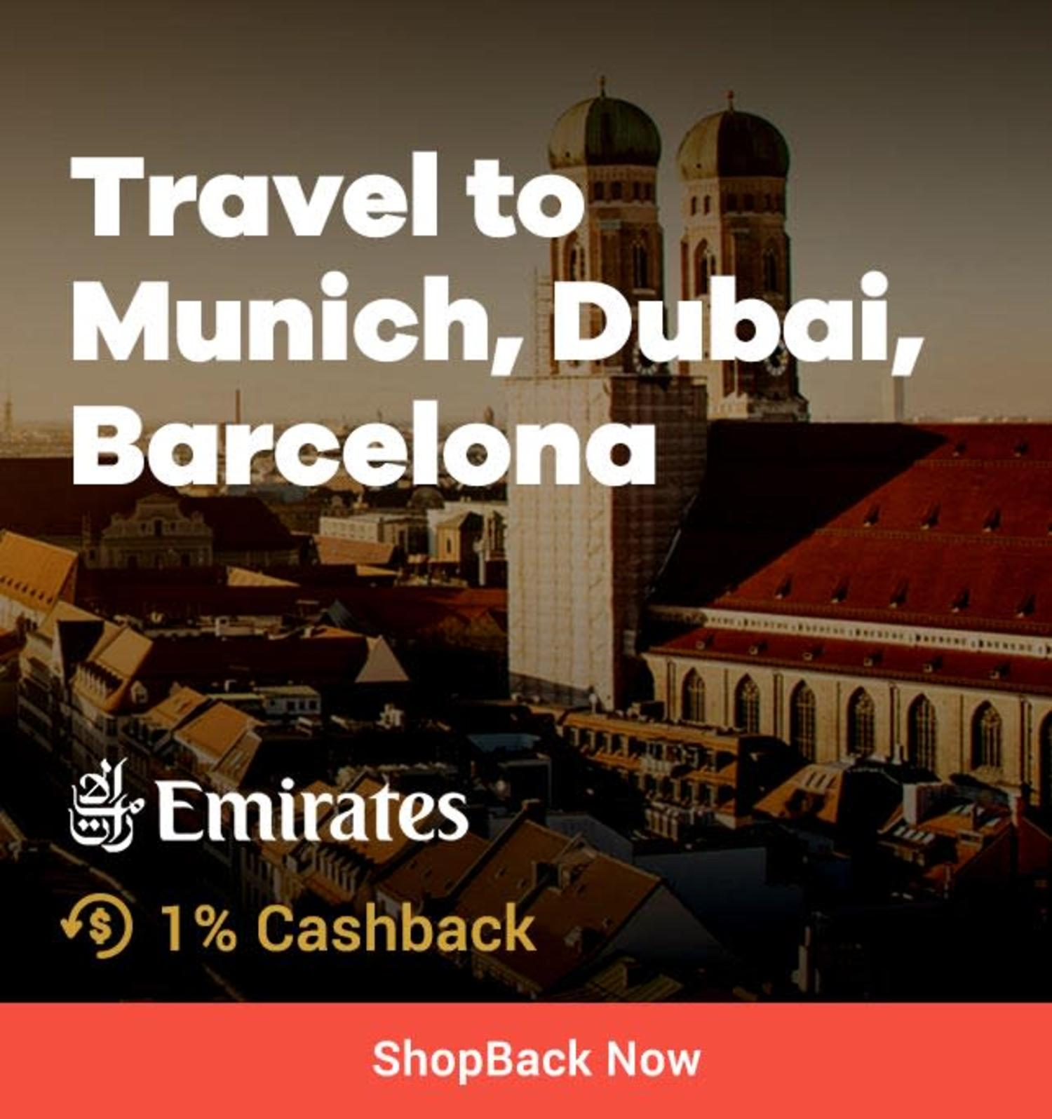 Emirates Fly to Munich, Germany, Barcelona + 1% Cashback