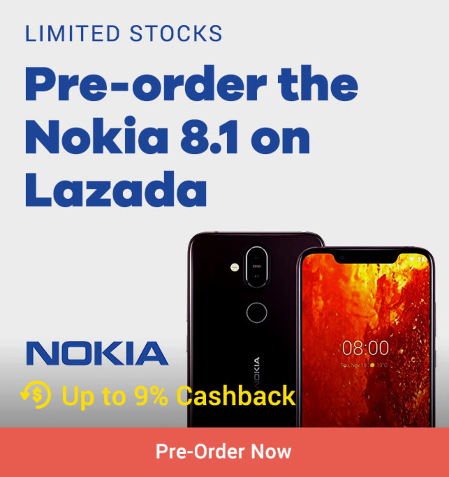 Nokia Limited Stocks Pre-order the Nokia 8.1 on Lazada + Up to 9% Cashback