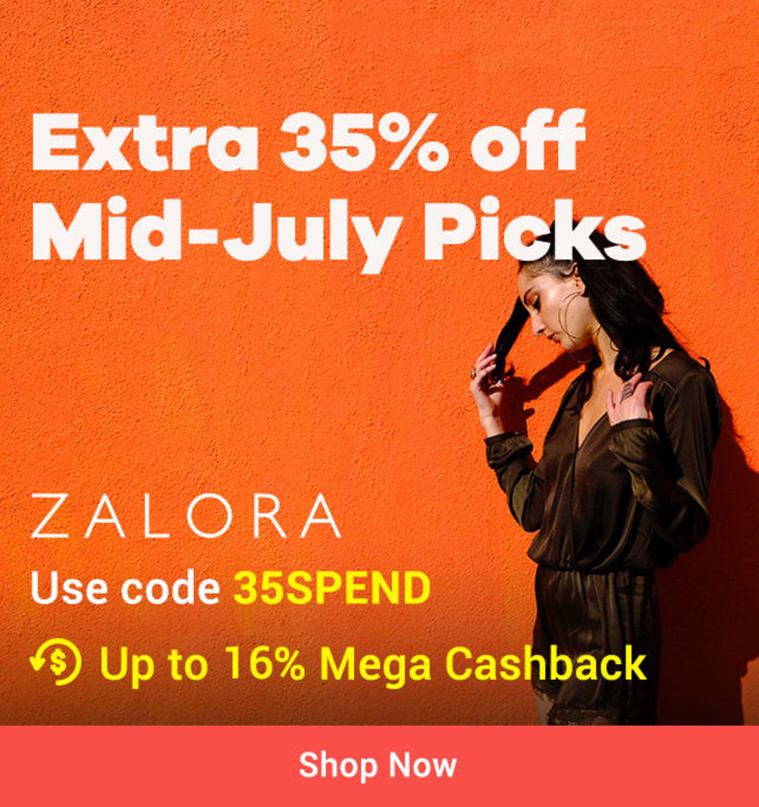 20 ~ 21 Jul ZALORA Extra 35% off Mid-July Picks | Use code 35SPEND + Up to 14% Mega Cashback (<9%)