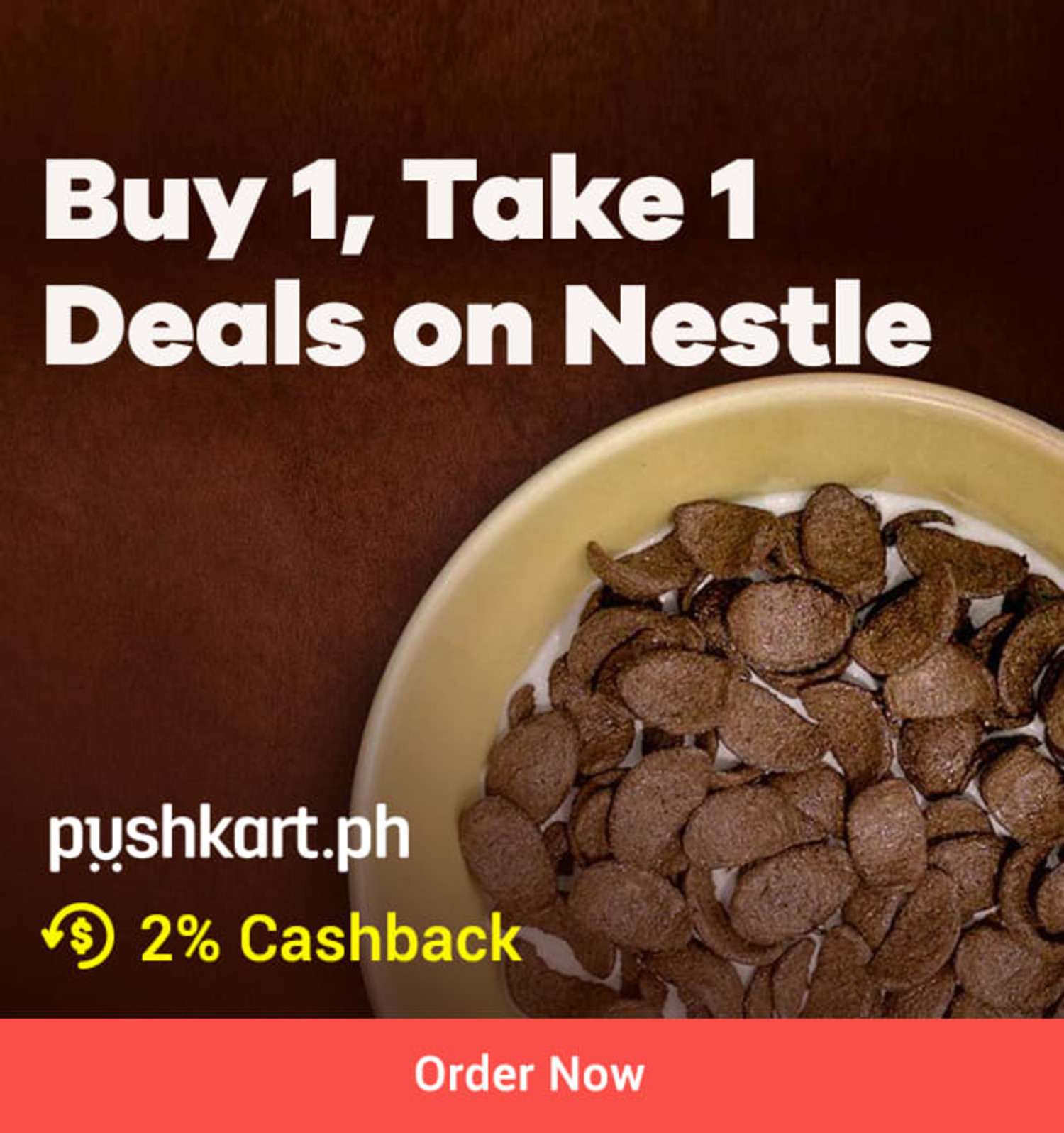 Pushkart.ph Buy 1, Take 1 Deals on Nestle + 2% Cashback