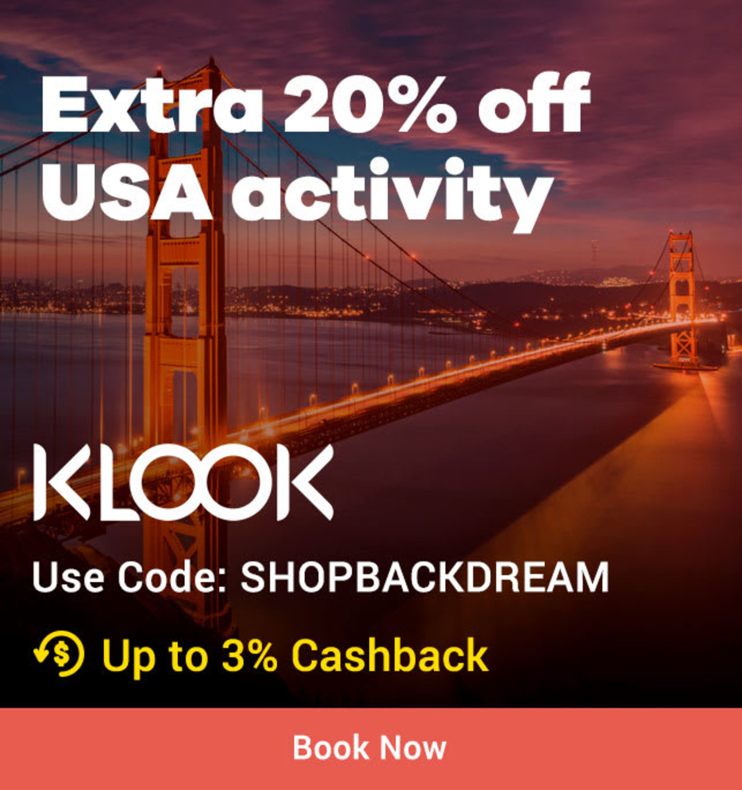 Limited time only KLOOK Extra 20% off USA activity | Use code SHOPBACKDREAM + Up to 3% Cashback