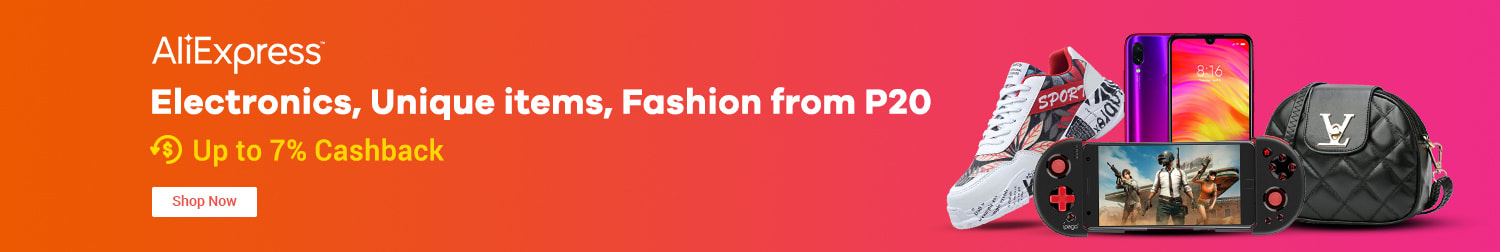 AliExpress Smartphones, Electronics, Unique items, Fashion from P20 + Up to 7% Cashback