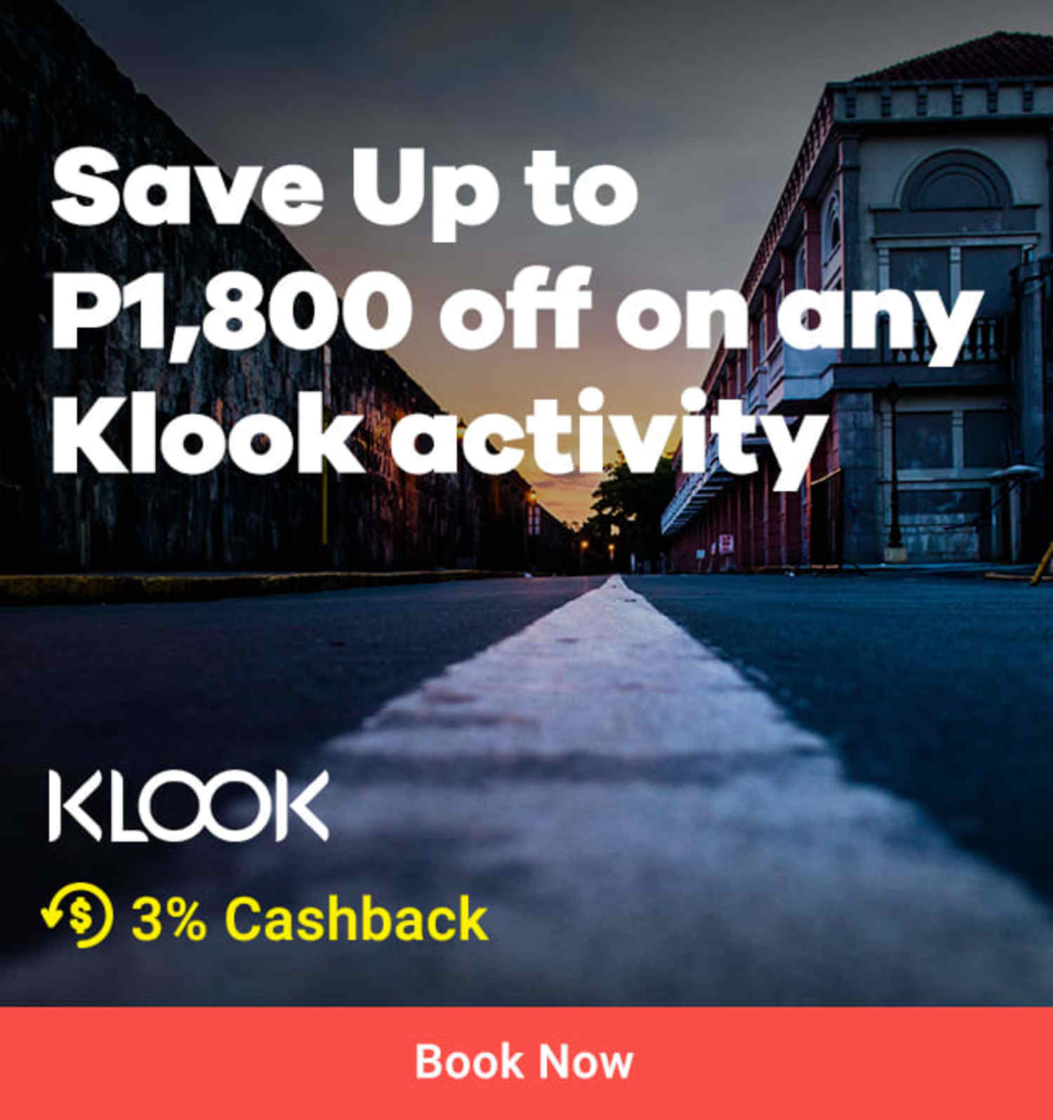 Klook Save Up to P1,800 off on any Klook activity 3% Cashback