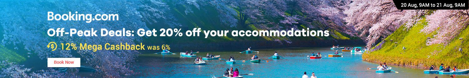 Booking.com Off-Peak Deals: Get 20% off your accomodations 12% Cashback