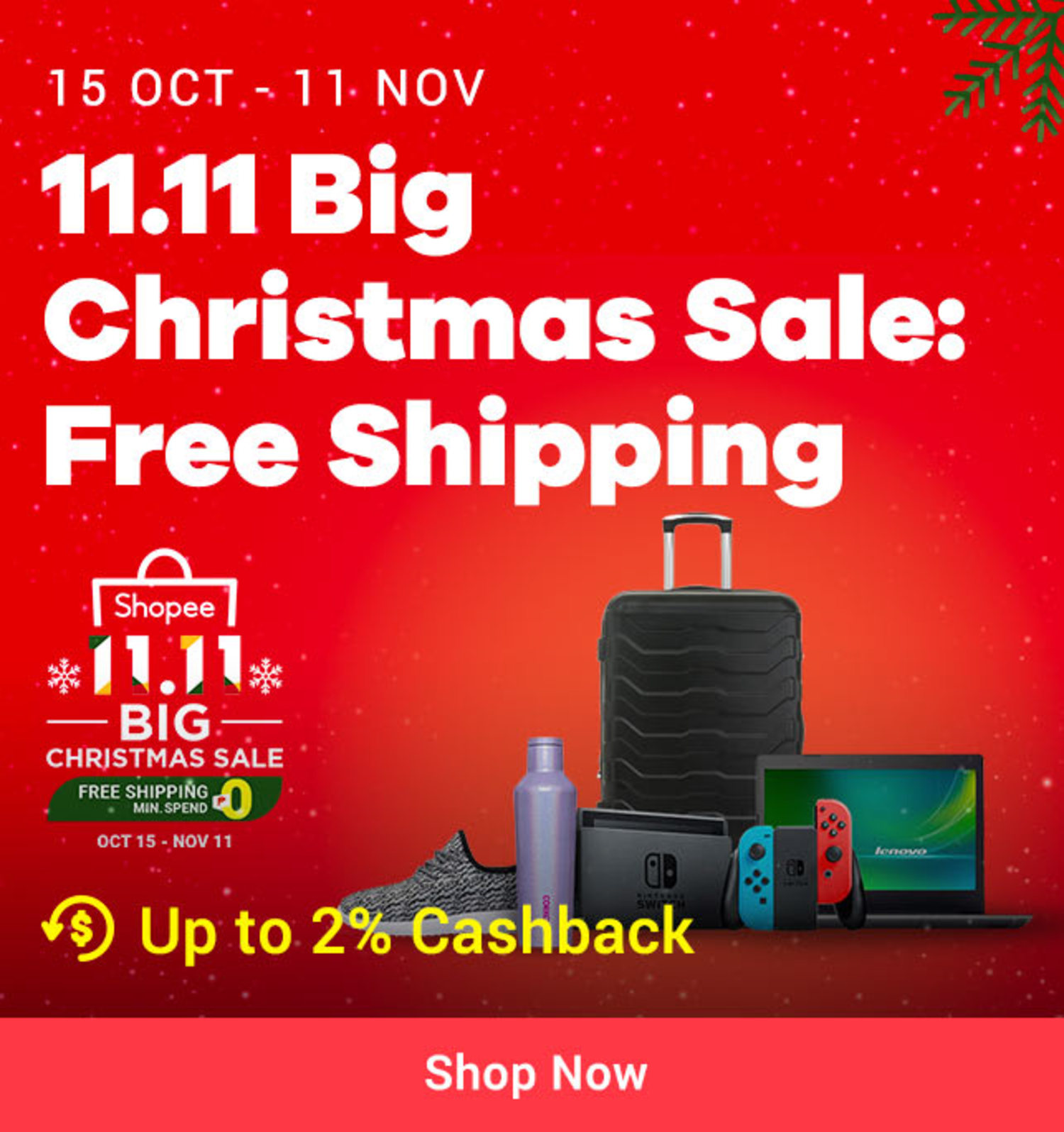 Shopee: 11.11 Big Christmas Sale + Free Shipping