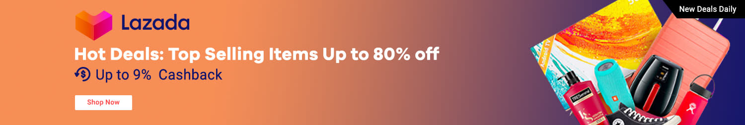 Lazada Hot Deals: Top Selling Items Up to 80% off