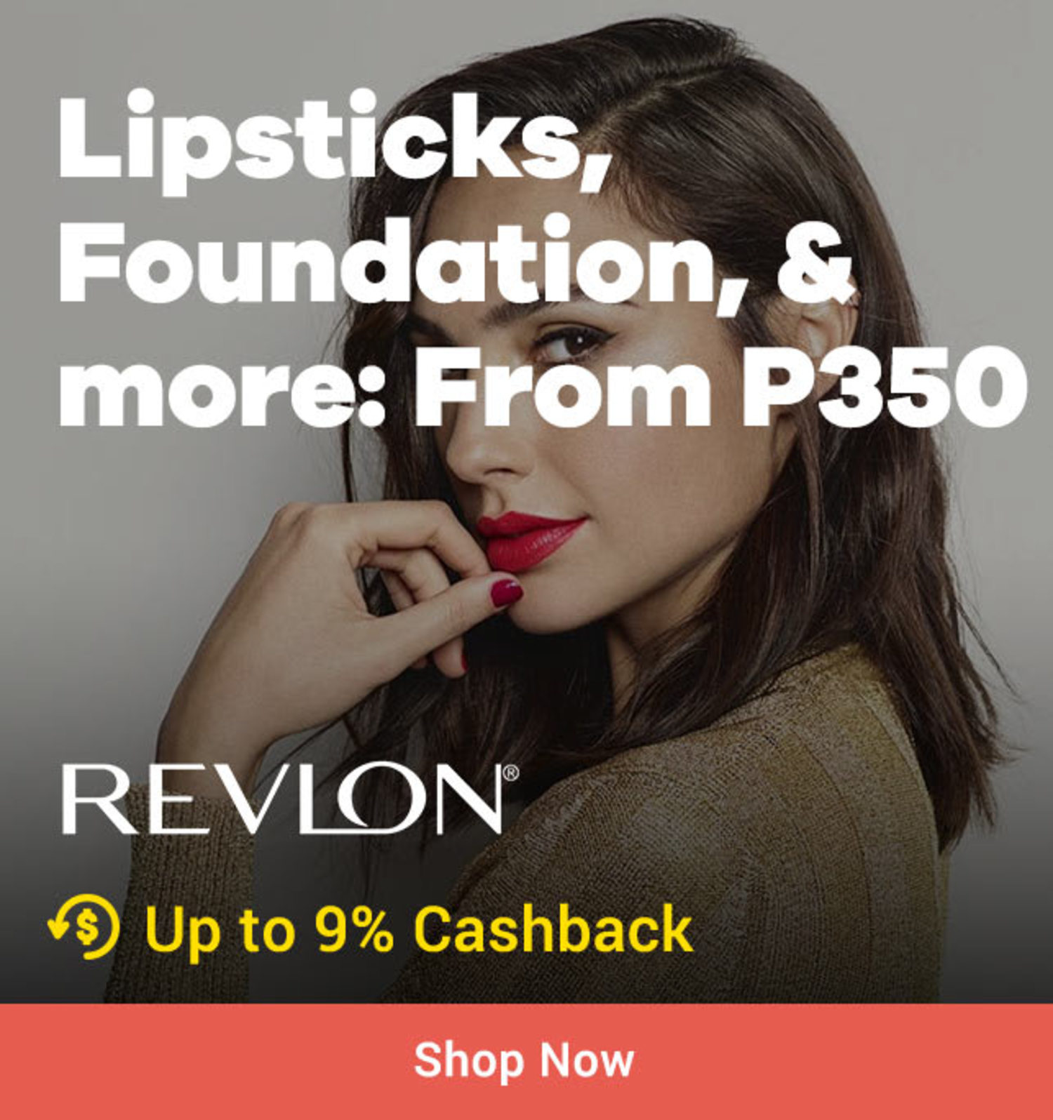 Revlon: Lipsticks, Foundation & more: From P350