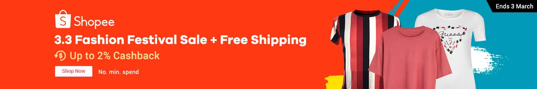 Shopee 3.3: Fashion Festival Sale + Free Shipping