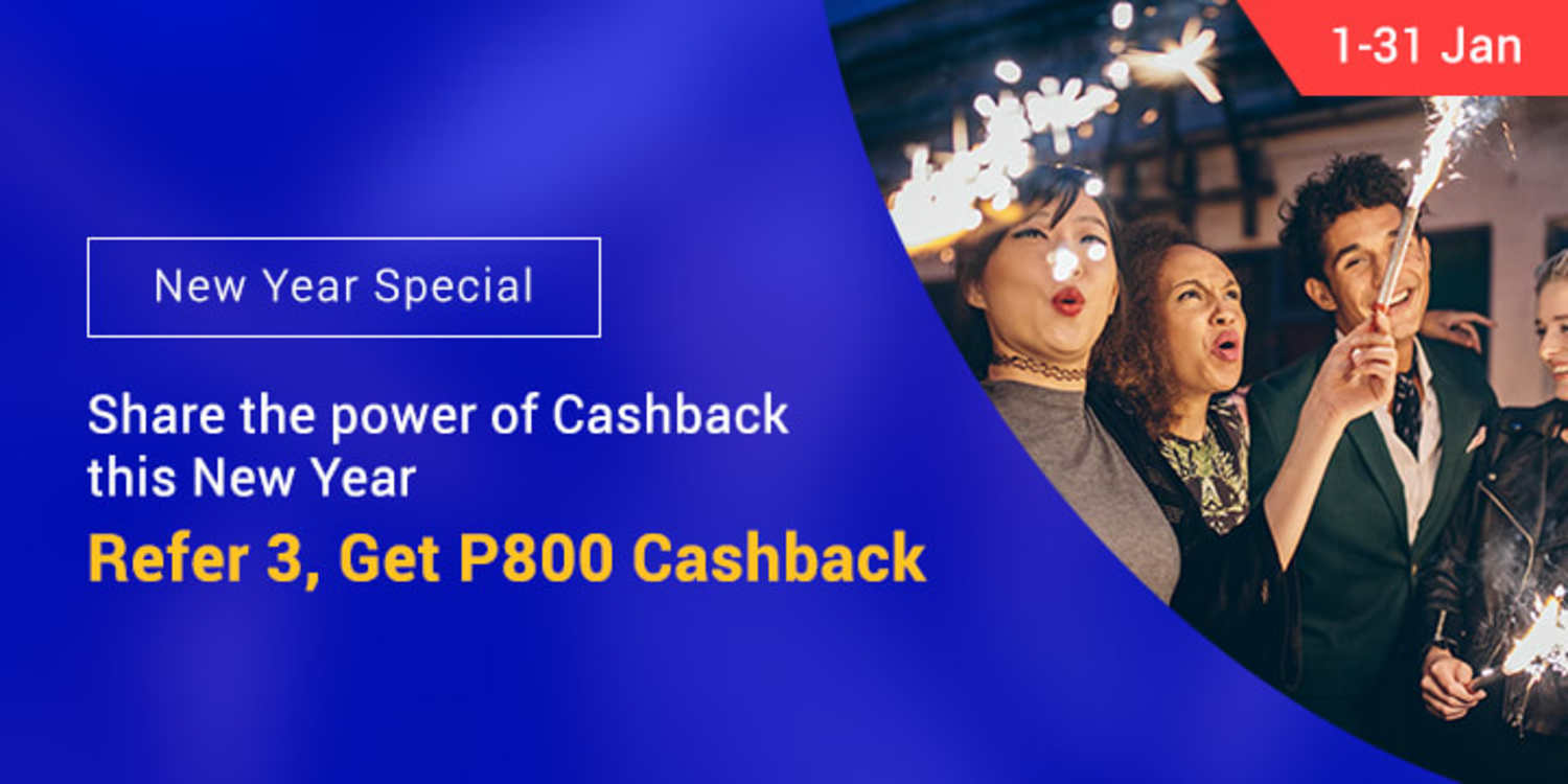 Ends 31 Jan | Share the power of Cashback this New Year & Earn up to P800