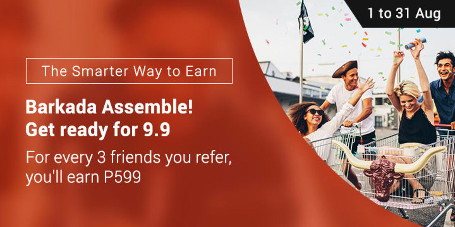 Ends 31 Aug | Refer 3 friends and get P599 Cashback Bonus