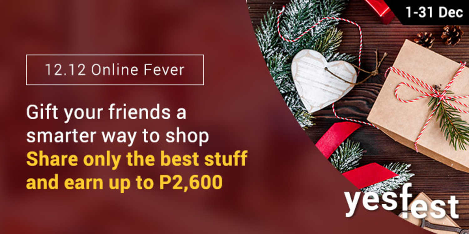 Ends 31 Dec | Share only the best stuff & earn up to P2,600
