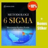 Metodologi 6 (Six) Sigma, Menciptakan Kualitas Produk Kelas Dunia - Saludin Muis