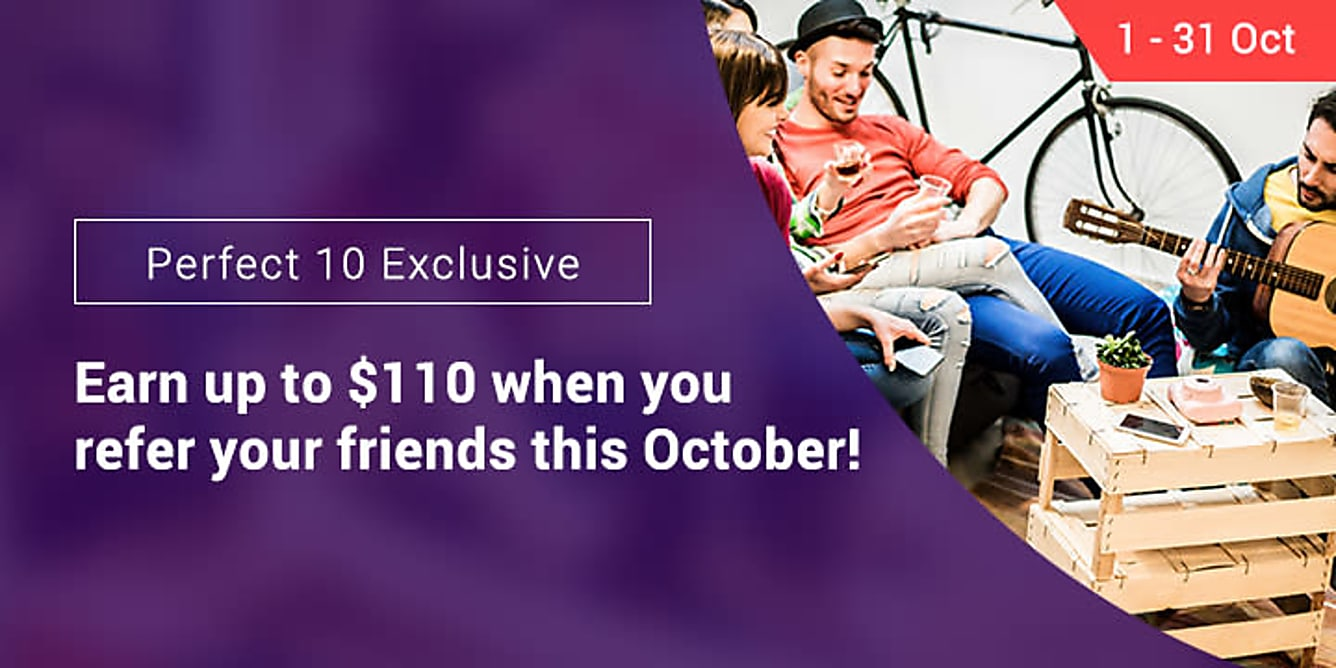 Refer 5 friends, earn $45! Refer 10 friends, earn $110!