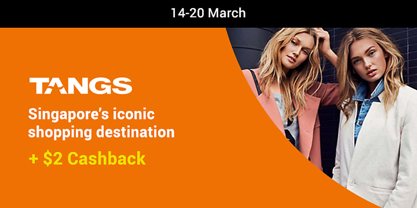 Tangs launch $2 Cashback from 14-20 march