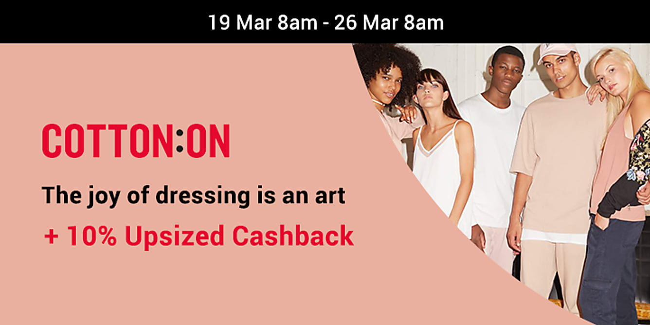 Cotton on 5% upsized Cashback from 19-26 March