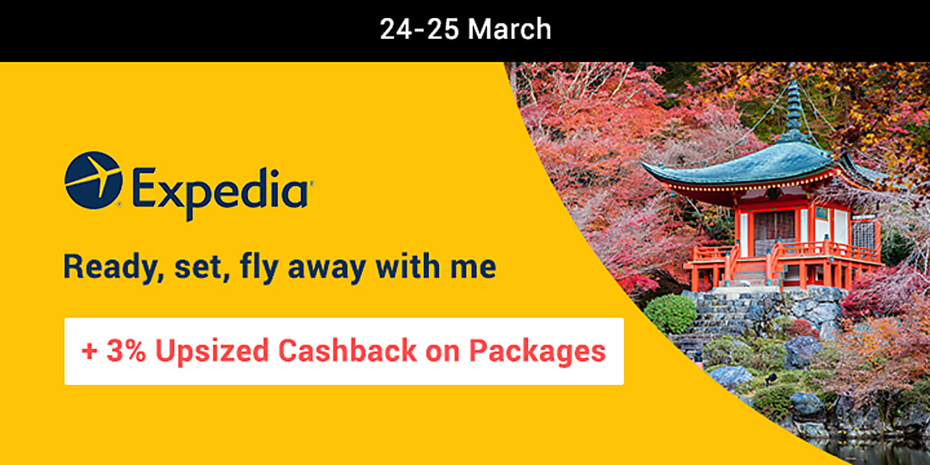 Expedia packages 3% upsized cashback from 24-25 march