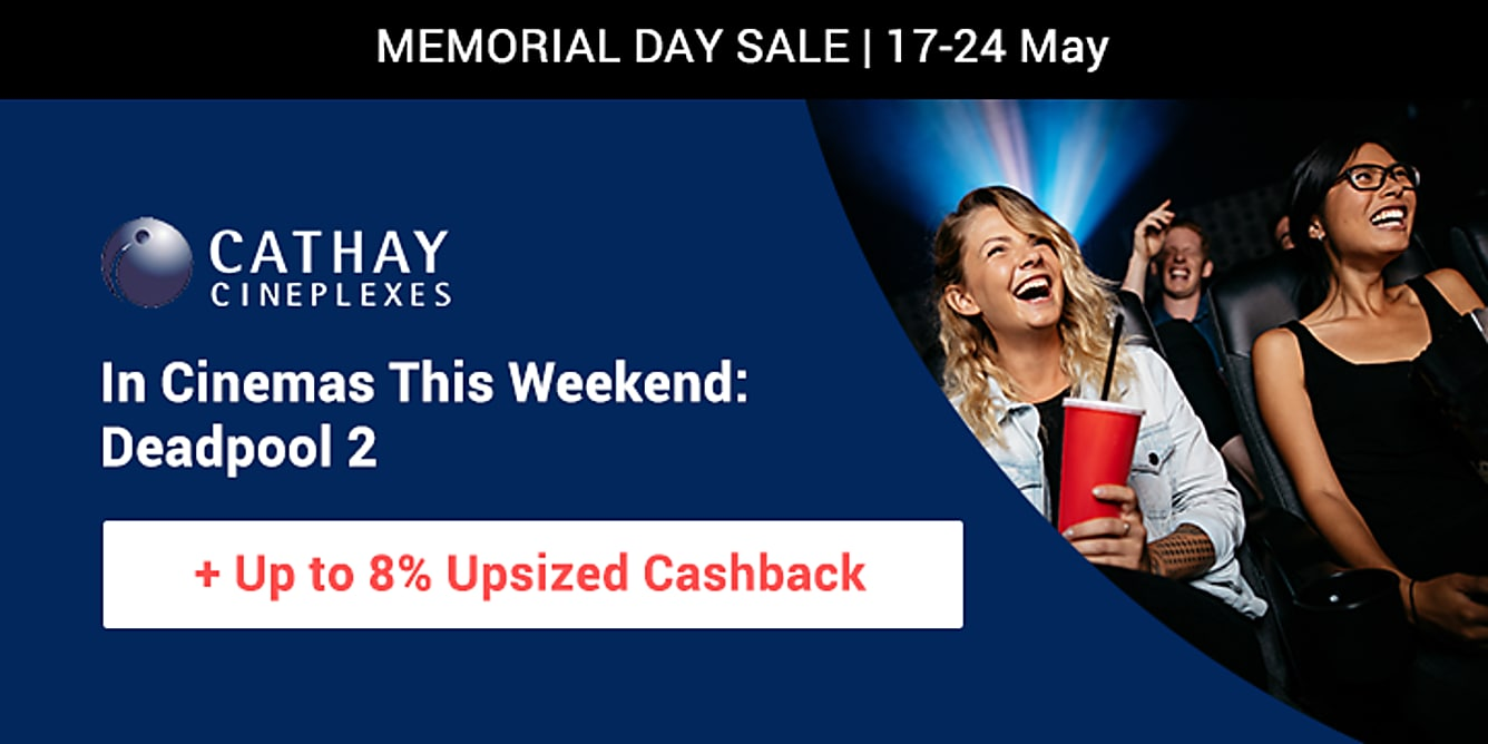 Cathay cineplexes up to 8% upsized cashback from 17-24 may