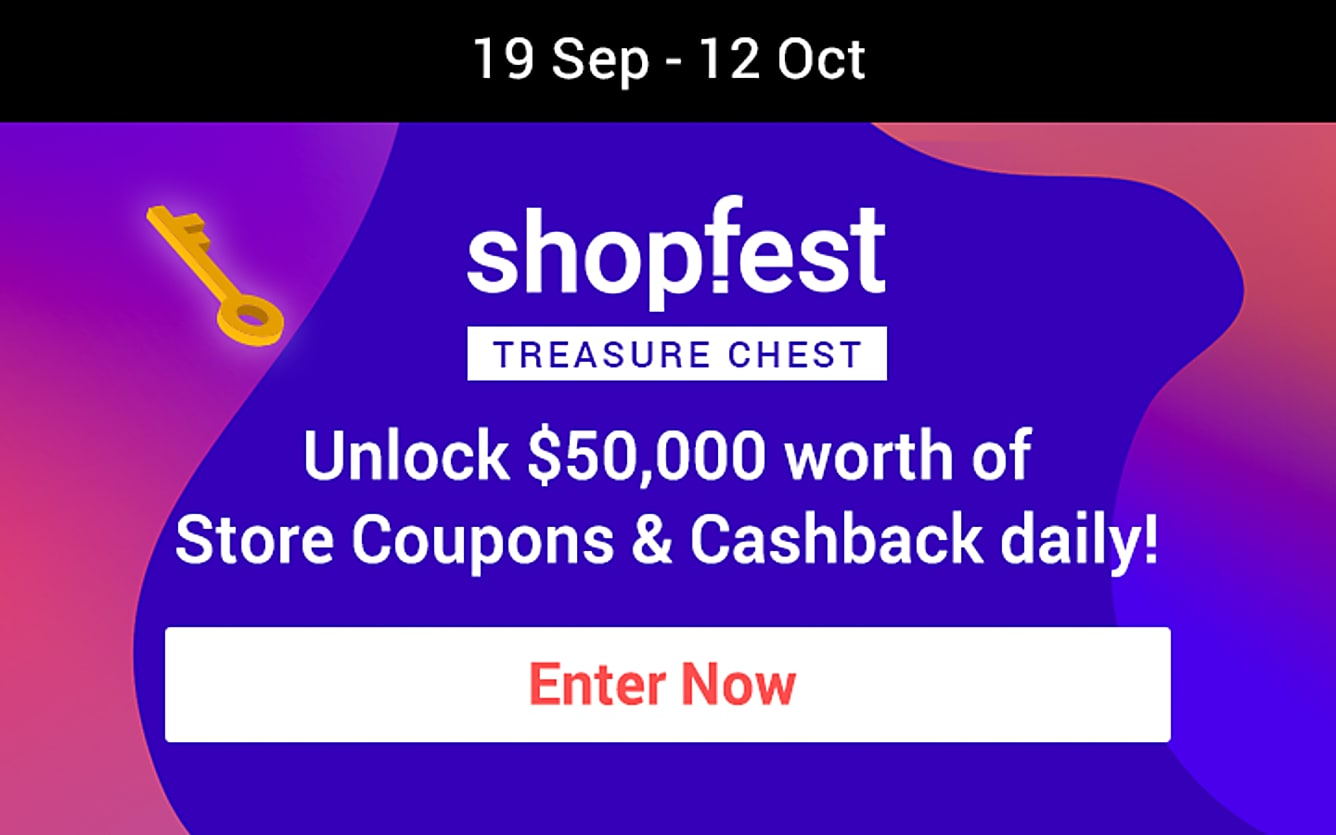 ShopFest Treasure Chest. Unlock $50,000 worth of store coupons & Cashback daily!