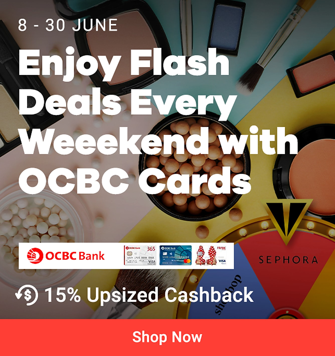 OCBC flash weekends sephora
