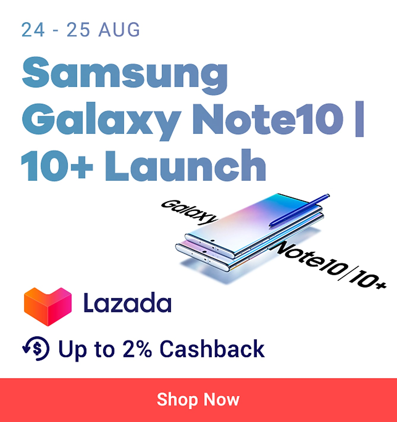 Lazada x Samsung Note10 Launch