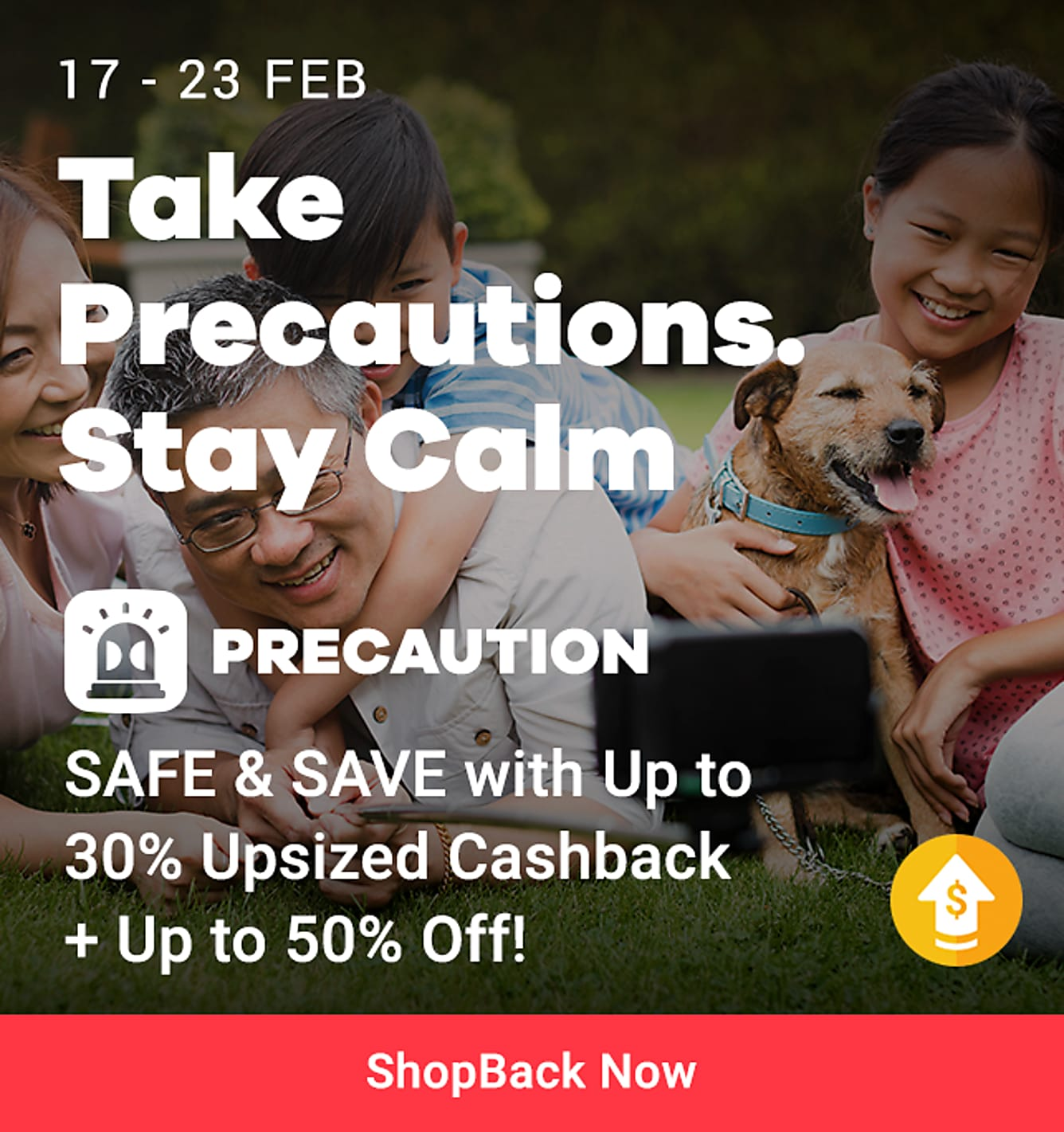 precaution campaign safe & save up to 30% upsized cashback