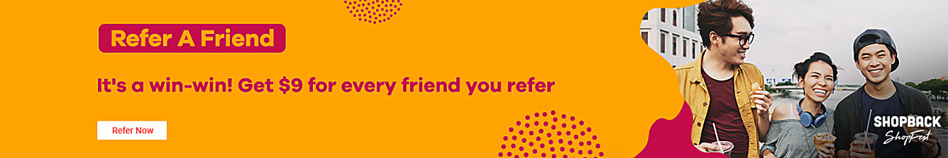 Refer a Friend to get $9