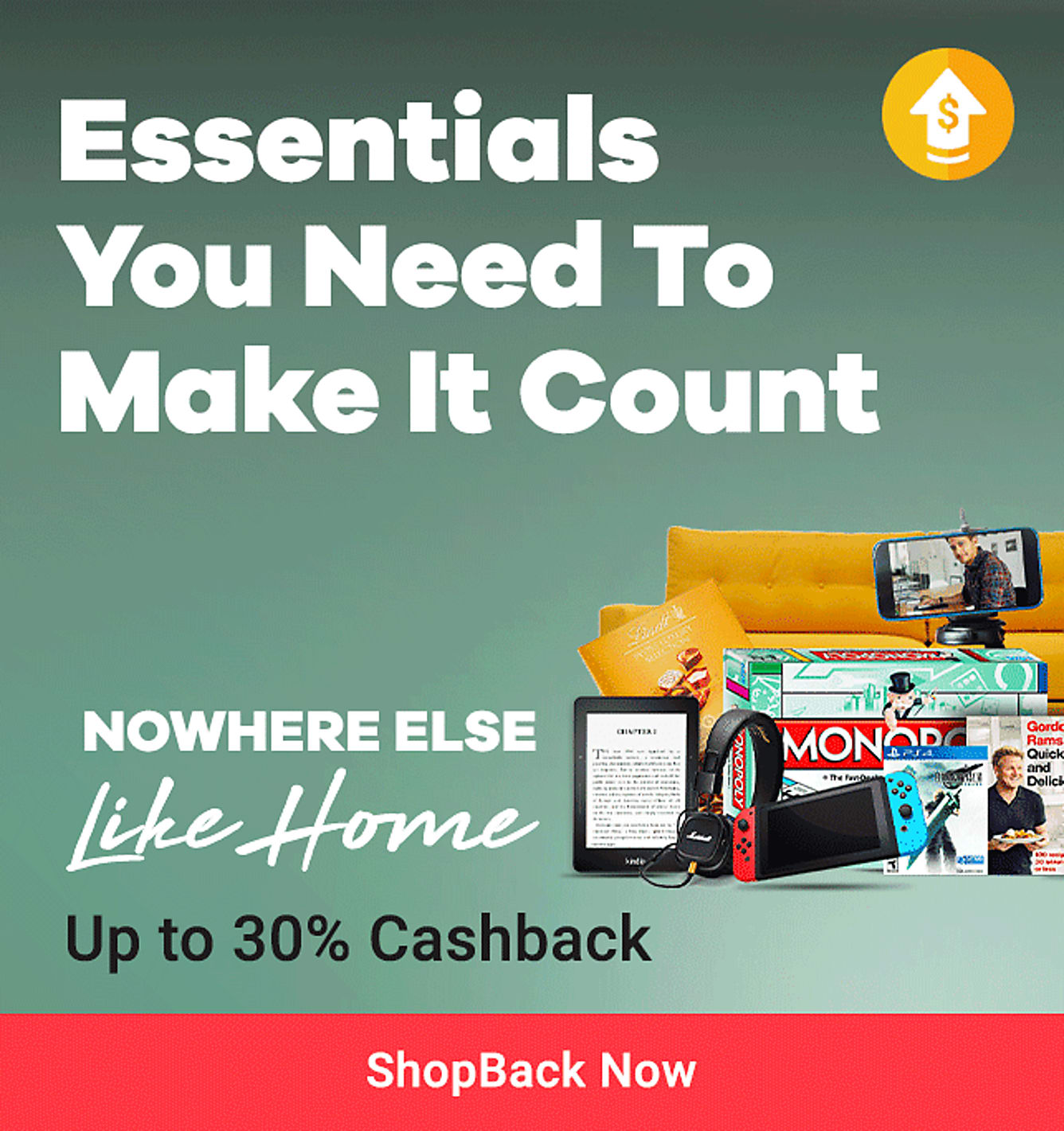 Stay Home Essentials Up to 30% Cashback