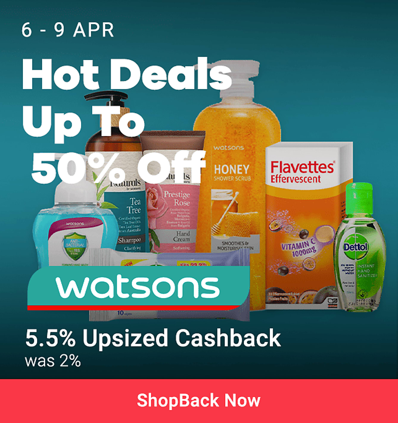 watsons up to 5.5% Upsized Cashback