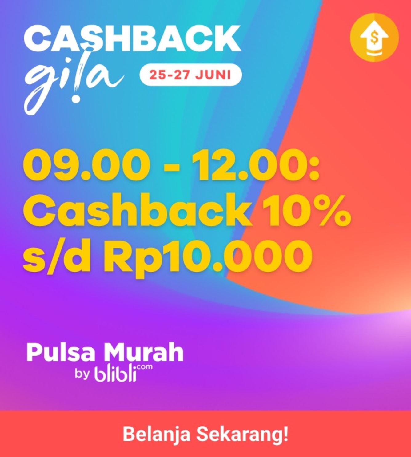Week 26 - Cashback Gila Pulsa Blibli
