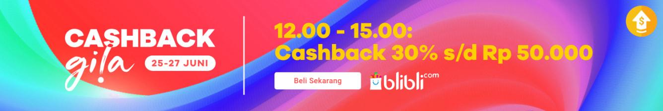Week 26 - Cashback Gila Blibli
