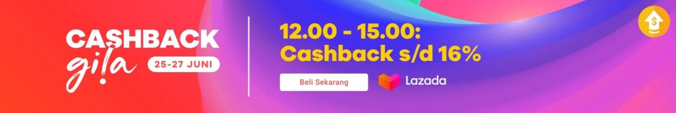 Week 26 - Cashback Gila Lazada