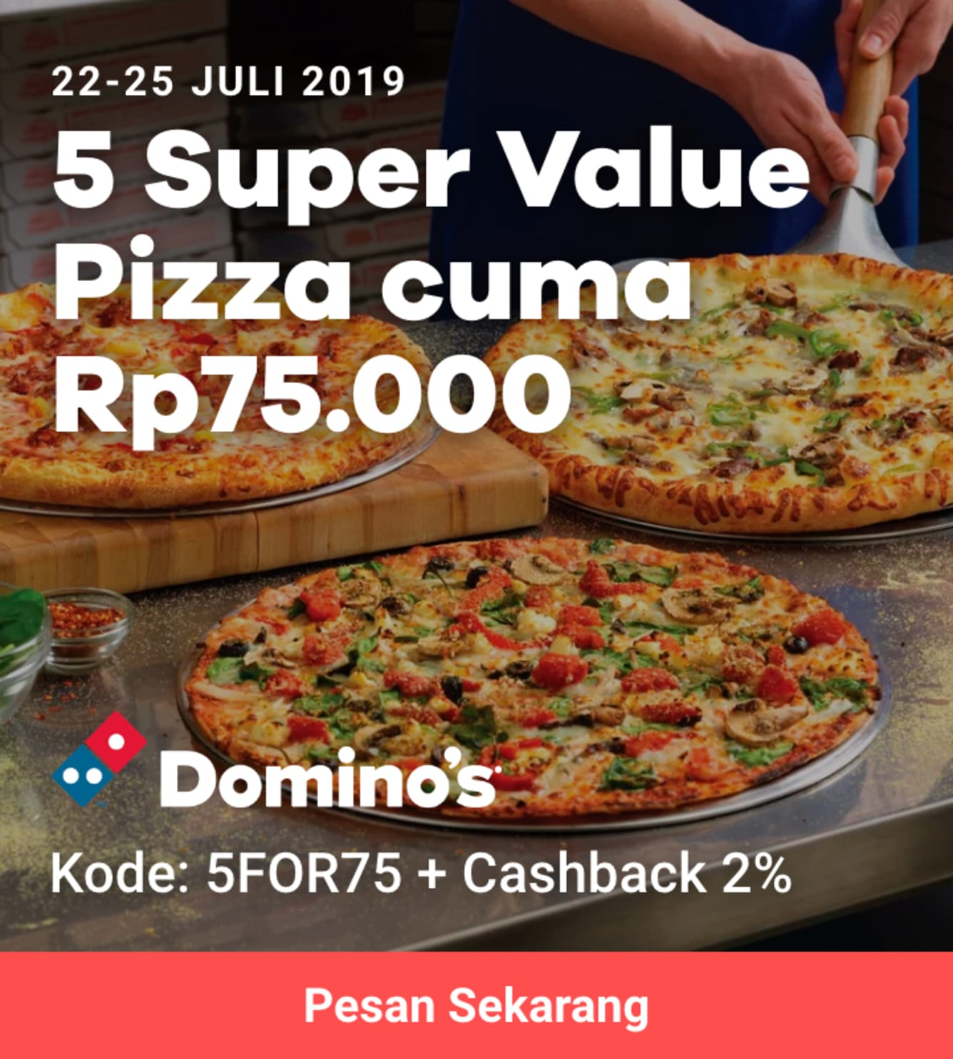 Week 30 - Promo Domino's Pizza