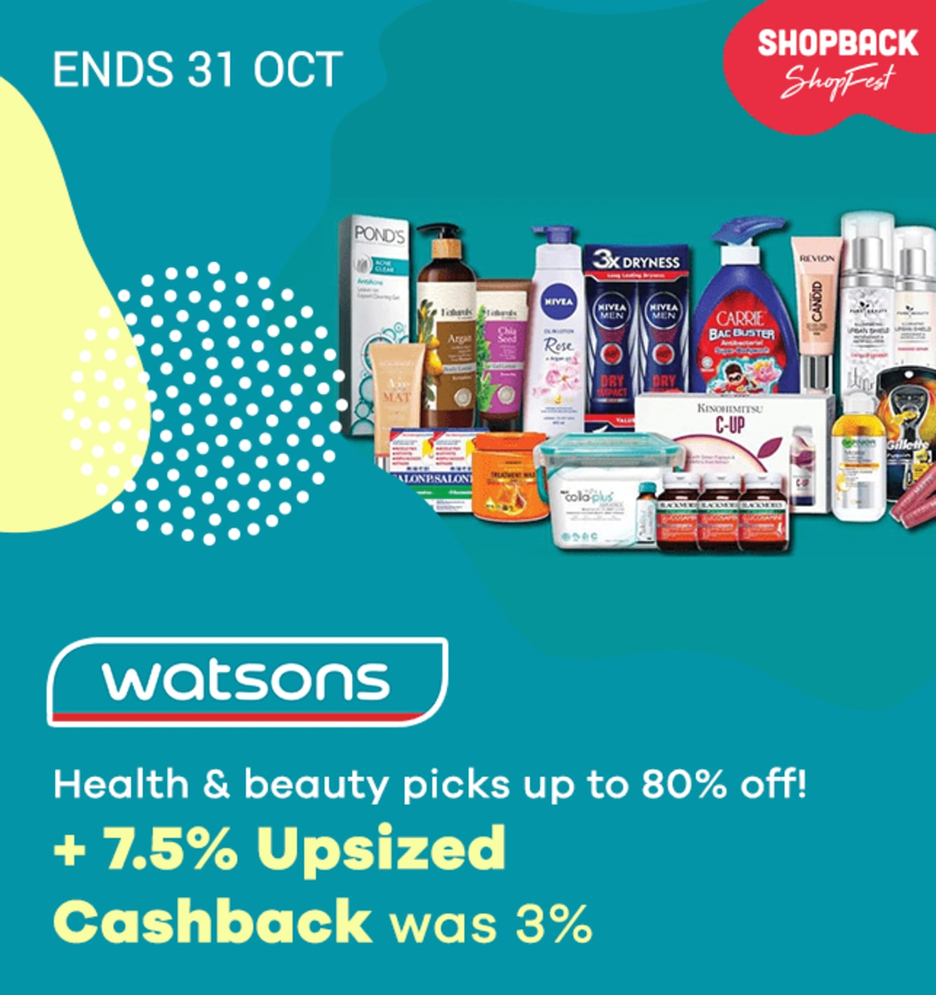 Watsons 7.5% Upsized Cashback ShopFest