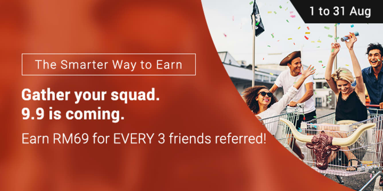 Refer 3 friends, Earn RM69 August 2017