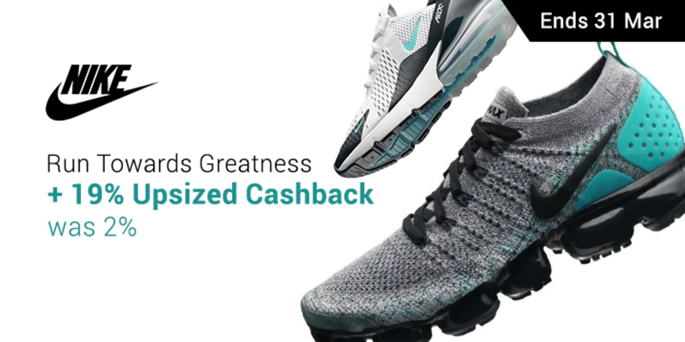 Nike 19% Upsize Cashback March - ShopBack