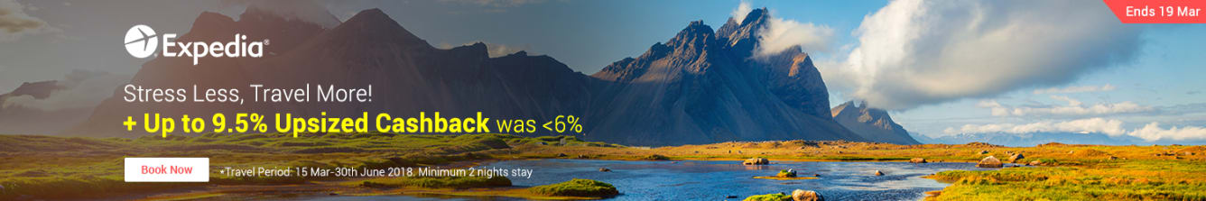 Expedia Up To 9.5% Upsized Cashback Online Travel Fair March 2018 - ShopBack