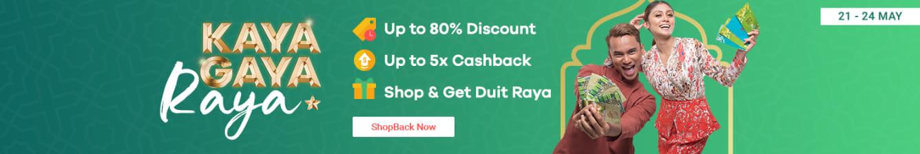 Kaya Gaya Raya 2019 Hari Raya Sale - ShopBack