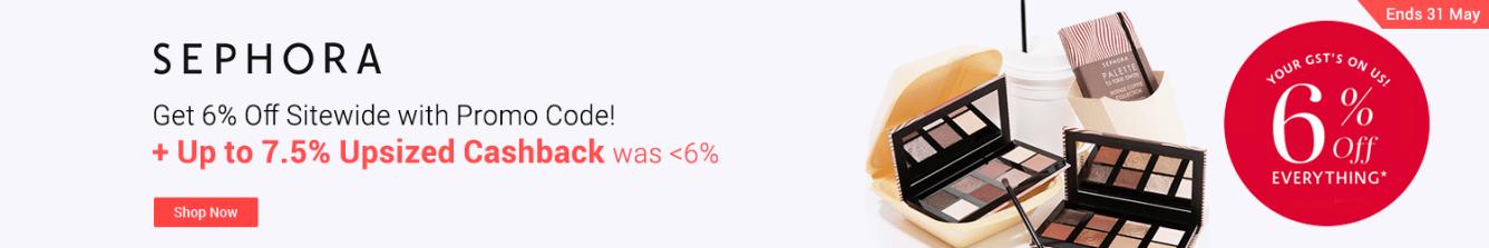 Sephora Upsized Cashback Up To 7.5% Cashback ShopBack