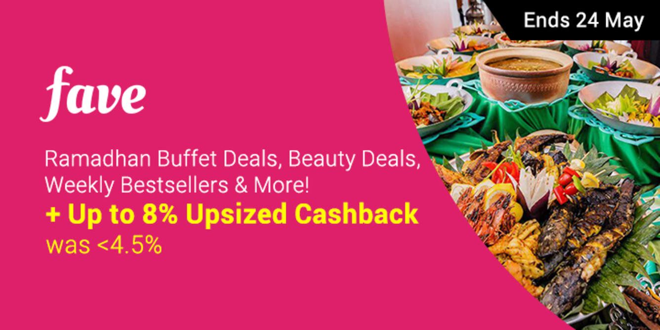Fave Up To 8% Upsized Cashback May - ShopBack