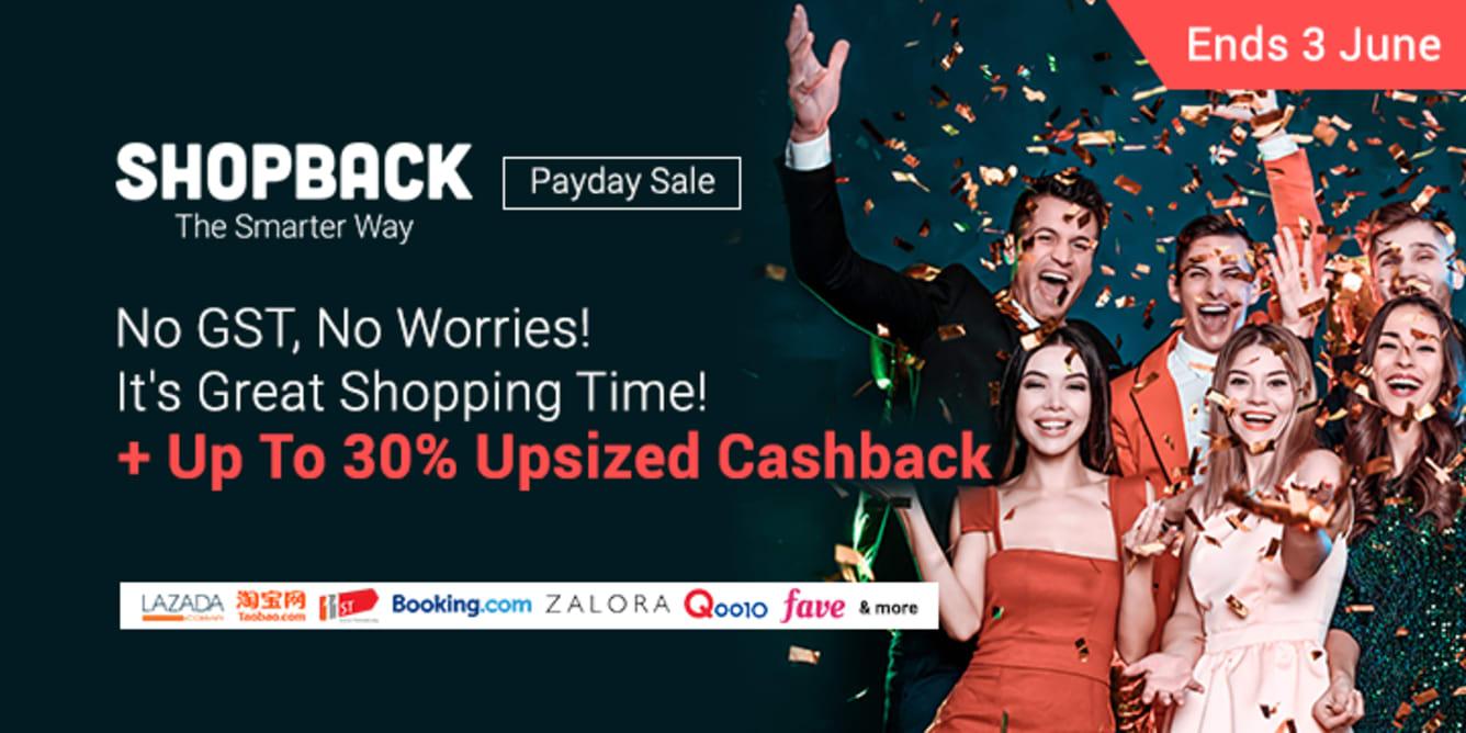 Payday Sale May Up To 30% Upsized Cashback ShopBack