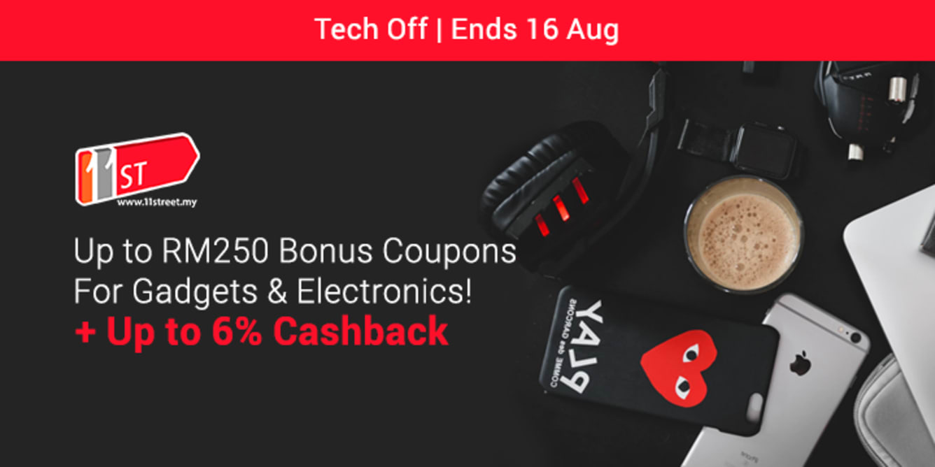 11street Tech RM250 Bonus Coupon ShopBack Cashback