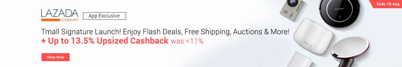 Lazada Tmall Signature Launch August 2018 Up to 13.5% Upsized Cashback ShopBack