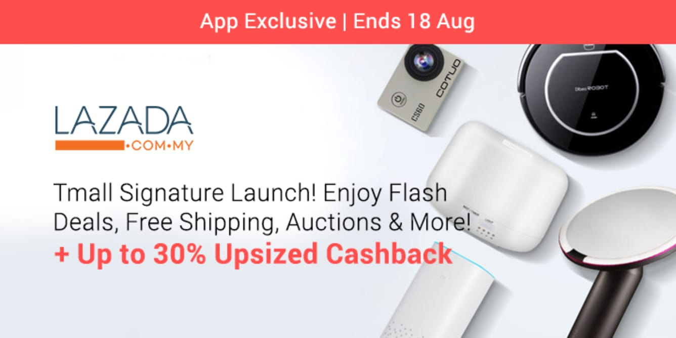 Lazada Tmall Signature Launch August 2018 Up to 13.5% Upsized Cashback ShopBack