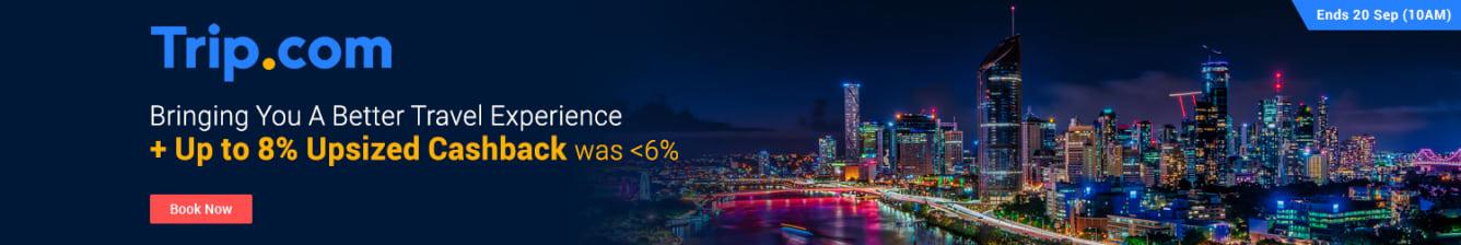 Trip.com Up to 8% Upsized Cashback ShopBack September 2018