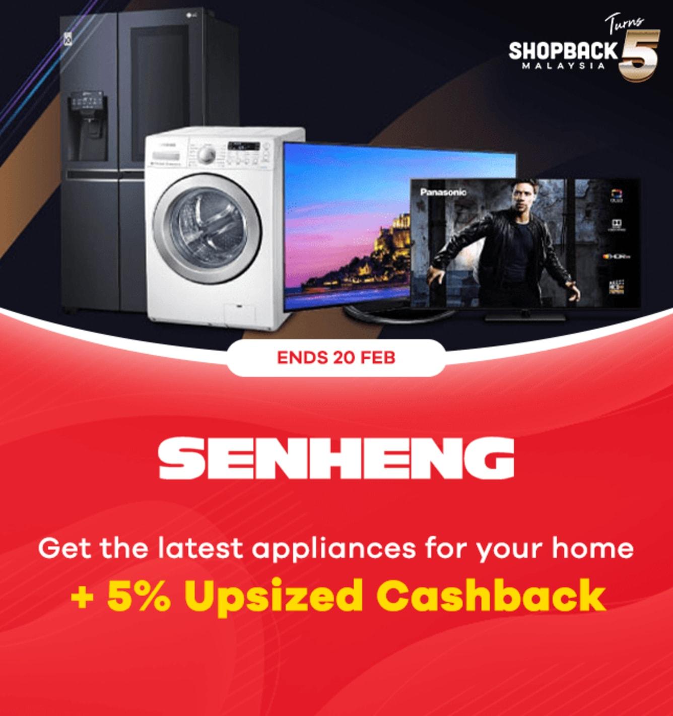 Senheng 5% Upsized Cashback